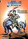 Bob Morane, tome 14 : Les Chasseurs de dinosaures par Vernes