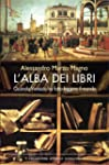 L'alba dei libri: Quando Venezia ha f...