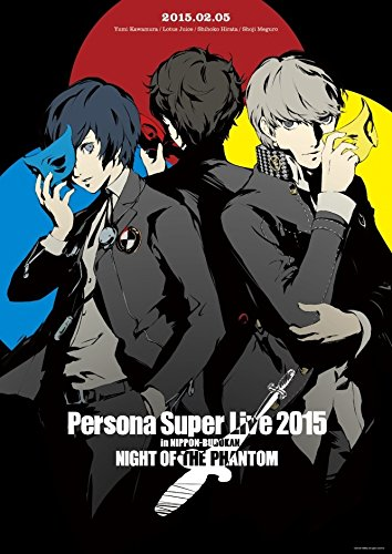 『PERSONA SUPER LIVE 2015 ~in 日本武道館-NIGHT OF THE PHANTOM-』 [Blu-ray]