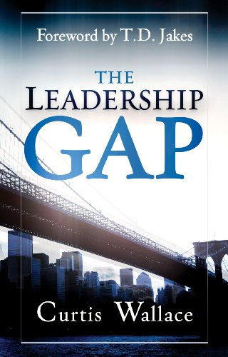 Leadership Gap: Motivate and Organize a Great Ministry Team PDF