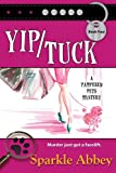 Yip/Tuck (The Pampered Pets Series Book 4)