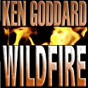 Wildfire: Henry Lightstone, Book 2 (       UNABRIDGED) by Ken Goddard Narrated by Joel Pierson