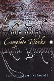 Arthur Rimbaud: Complete Works (Perennial Classics) (0060955503) by Arthur Rimbaud