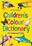 Oxford Children s Colour Dictionary 2006: For Homework Help