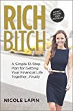 img - for Rich Bitch: A Simple 12-Step Plan for Getting Your Financial Life Together...Finally book / textbook / text book