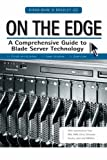 510SPOfyI L. SL160  On the Edge: A Comprehensive Guide to Blade Server Technology