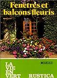 echange, troc Marie Levert - Fenêtres et balcons fleuris