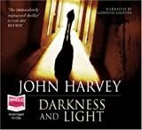 John Harvey Darkness and Light (unabridged audiobook)
