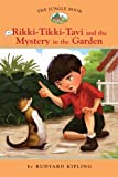 img - for The Jungle Book #2: Rikki-Tikki-Tavi and the Mystery in the Garden (Easy Reader Classics) (No. 2) book / textbook / text book