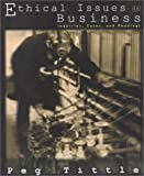 Ethical Issues in Business: Inquiries, Cases, and Readings