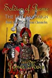 Soldier of Rome: The Last Campaign (The Artorian Chronicles)