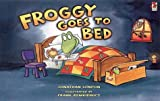 Froggy Goes to Bed (0099417324) by London, Jonathan
