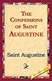 The Confessions of Saint Augustine (1421824515) by Augustine