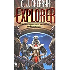 Explorer (Foreigner Universe) by C. J. Cherryh