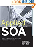 Applied SOA: Service-Oriented Archite...