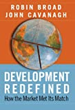 Development Redefined: How the Market Met Its Match (International Studies Intensives)