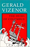 The Heirs of Columbus (0819562491) by Vizenor, Gerald