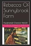 Rebecca of Sunnybrook Farm (Illustrated): Illustrated Classics Vol.81