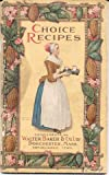img - for Choice Recipes: Chocolate and Cocoa Recipes; and Home Made Candy Recipes book / textbook / text book