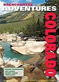 img - for Backcountry Adventures Colorado book / textbook / text book