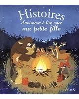 Histoires d'animaux à lire avec ma petite fille