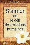 S'AIMER OU LE DEFI DES RELATIONS[S] by Buscaglia, Leo (2890443515) by BUSCAGLIA,LEO