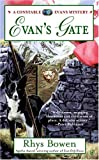Evan's Gate (Constable Evans Mystery) (0425201988) by Bowen, Rhys