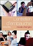 ENTRETIEN D'EMBAUCHE : MODE D'EMPLOI
