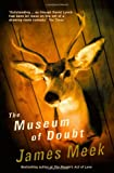 The Museum of Doubt (1841958085) by Meek, James