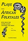 Plays from African Folktales