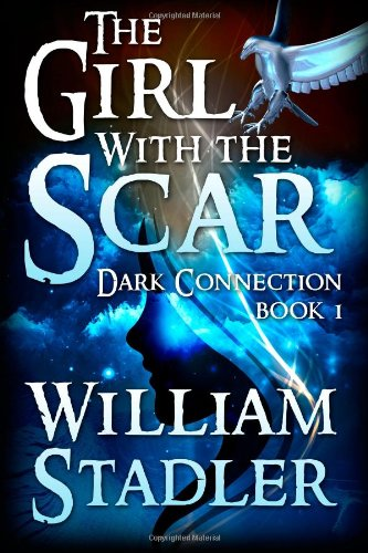 The Girl with the Scar (Dark Connection Saga Book 1)