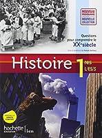 Histoire 1res ES/L/S - Livre élève Format compact - Edition 2011