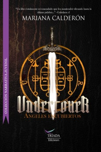 Undercover: Ángeles Encubiertos (Volume 1) (Spanish Edition)