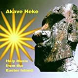 Holy Music from the Easter Island Akave Heke