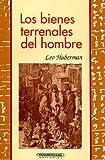 Bienes terrenales del hombre (Ensayo (Panamericana Editorial)) (Spanish Edition) (9583001589) by Huberman, Leo