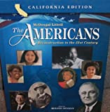 img - for The Americans California: Student Edition Grades 9-12 Reconstruction to the 21st Century 2006 book / textbook / text book