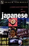 img - for Teach Yourself Japanese Complete Course (Audio Cassette) (TY: Complete Courses) book / textbook / text book