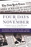 img - for Four Days in November: The Original Coverage of the John F. Kennedy Assassination book / textbook / text book