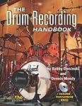 The Drum Recording Handbook (Music Pr...