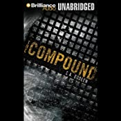 The Compound | [S. A. Bodeen]