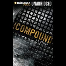 The Compound Audiobook by S. A. Bodeen Narrated by Christopher Lane