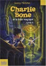 Charlie Bone, Tome 2 : Charlie Bone et la bille magique par Nimmo