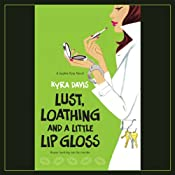 Lust, Loathing and a Little Lip Gloss | Kyra Davis