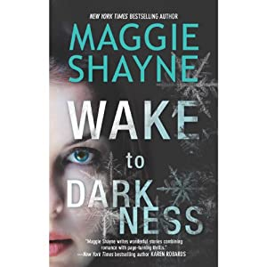 Wake to Darkness | [Maggie Shayne]