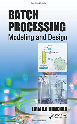 Batch Processing: Modeling and Design PDF