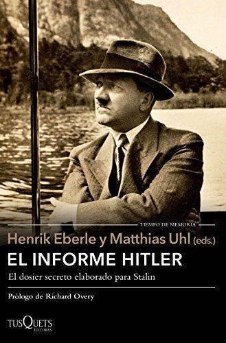 El Informe Hitler. Nueva Presentación (Volumen Independiente)