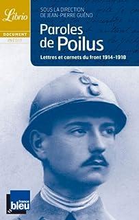 Paroles de poilus : lettres et carnets du front : 1914-1918