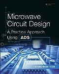 Microwave Circuit Design: A Practical...