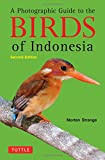 img - for A Photographic Guide to the Birds of Indonesia: Second Edition book / textbook / text book