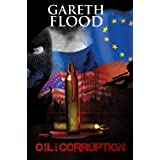Oil and Corruptionby Gareth Flood